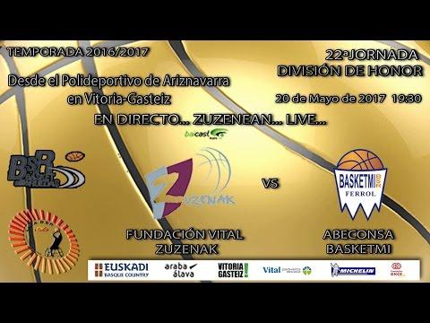22ª  Jornada Liga Nacional BSR: Fundación Vital Zuzenak - Abeconsa Ferrol