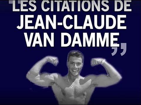 Les Meilleures Citations De Jean Claude Van Damme Youtube