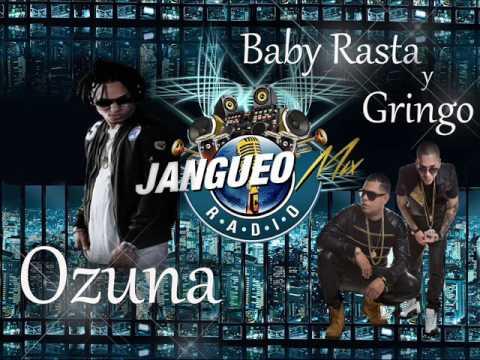 Mix Ozuna Vs Baby Rasta y Gringo Jangueo Mix