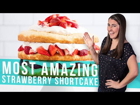 How to Make The Most Amazing Strawberry Shortcake | The Stay At Home Chef