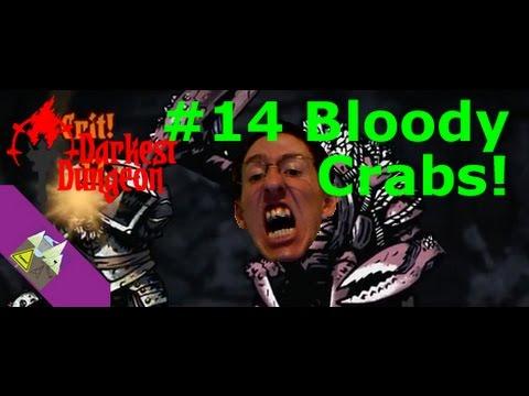 Darkest Dungeon #14 Bloody Crabs!
