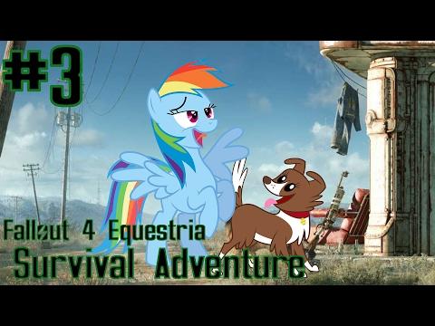 Fallout 4 Equestria: Survival Adventure (MLP Mods) Part 3