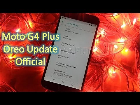 Stable Moto G4 Plus Oreo 8.1 Official Update | Download Oreo OPJ28.111-22