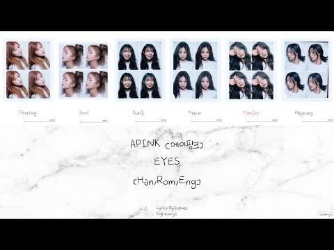 APINK 에이핑크: EYES 아이즈 [Han/Rom/Eng] Lyrics