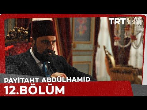 "Payitaht ""Abdülhamid"" 12.Bölüm"
