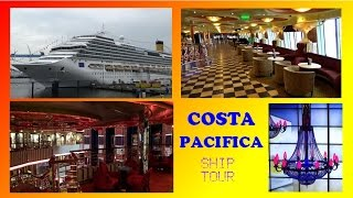 COSTA PACIFICA  SHIP TOUR 2015  RUNDGANG