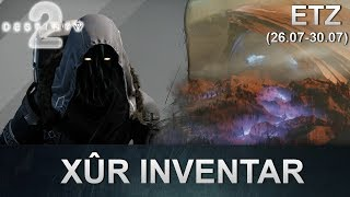 Destiny 2: Xur Standort & Inventar (26.07.2019) (Deutsch/German)