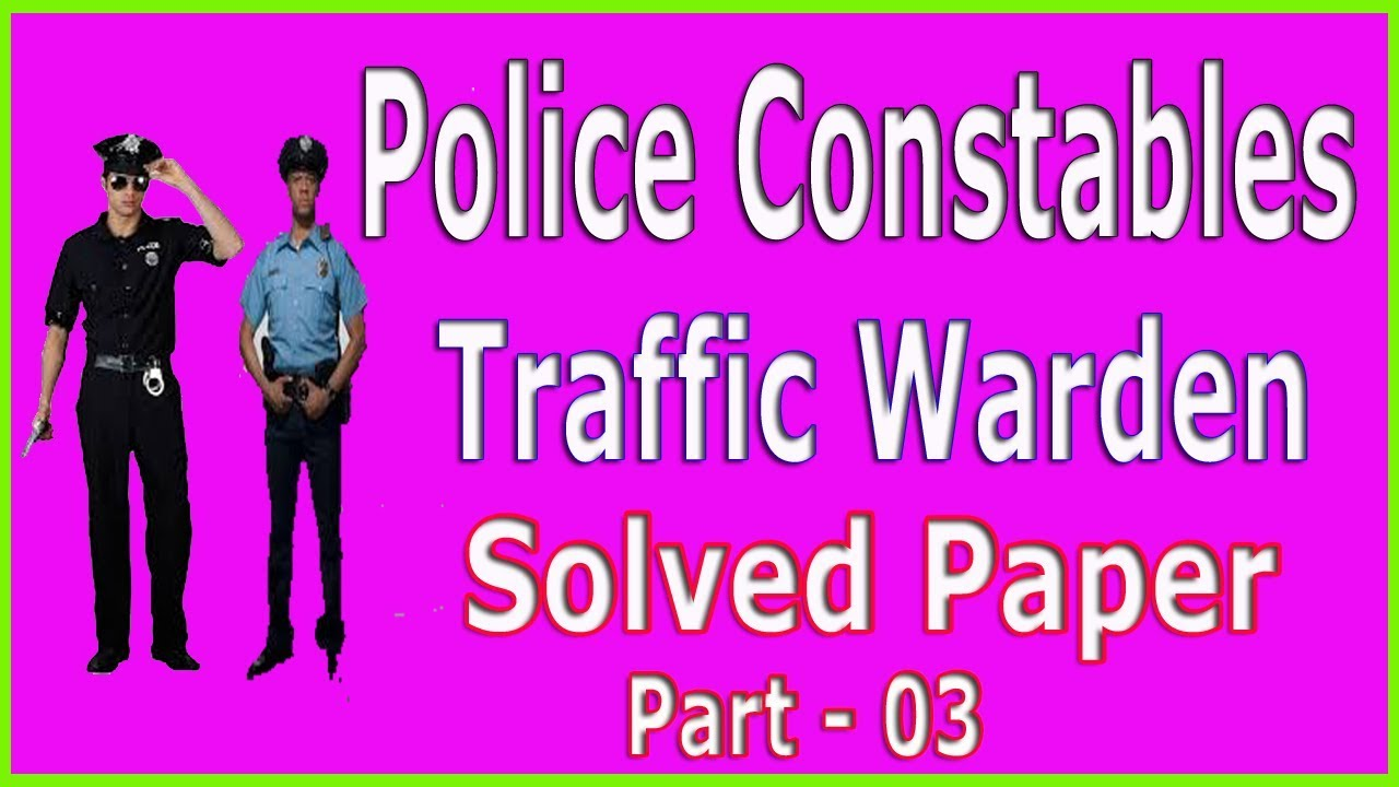 Police constable / traffic warden old solved paper ETEA  Part 03