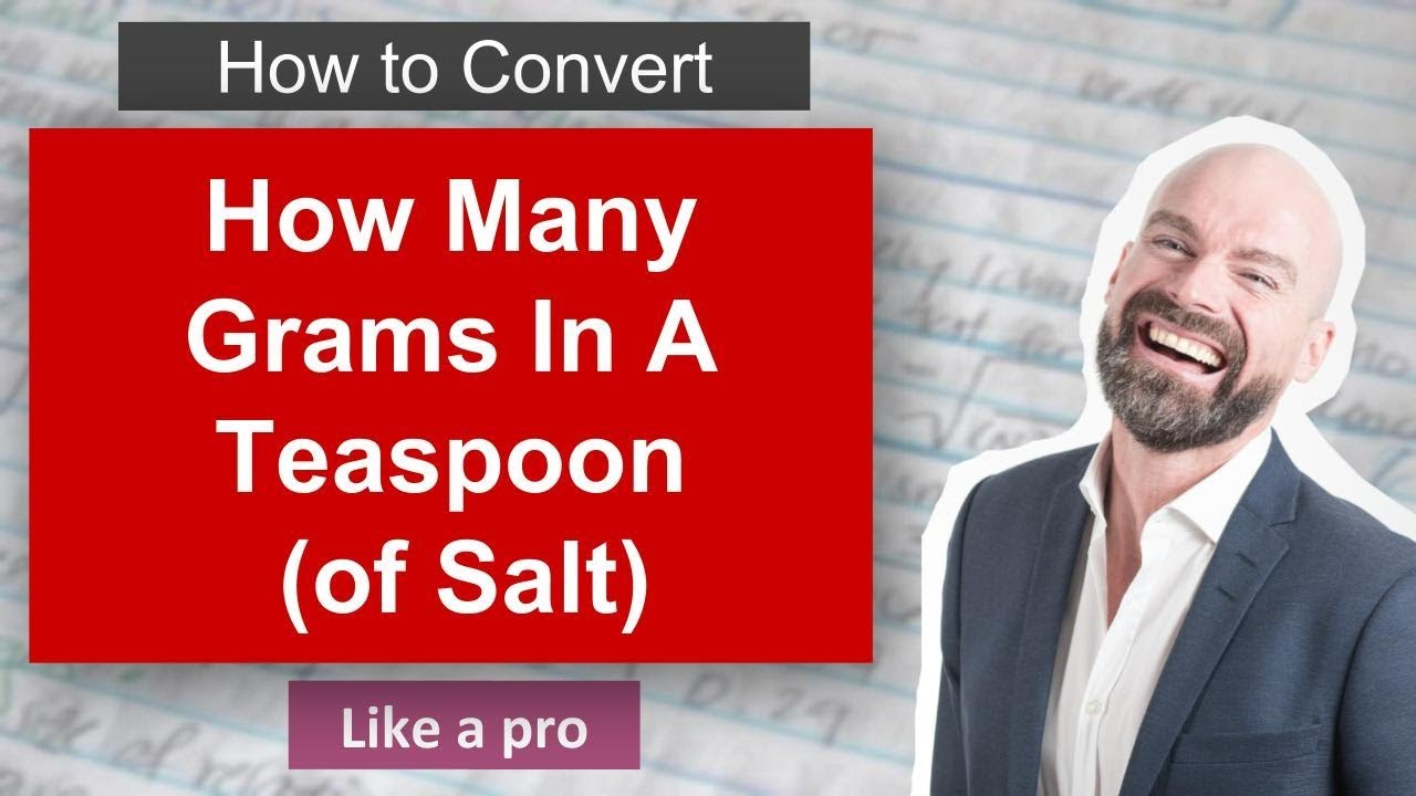 How many grams in a teaspoon of salt youtube how many grams in a teaspoon of salt how convert nvjuhfo Images