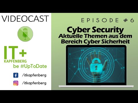 Cyber Security - Aktuelle Themen aus dem Bereich Cyber Security