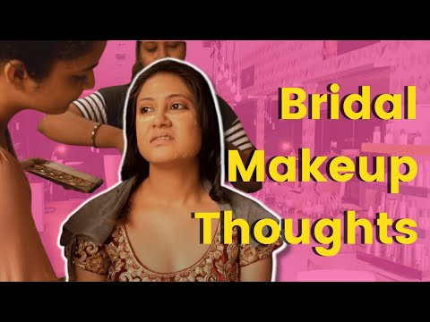 Every Bride During Bridal Make up //Captain Nick