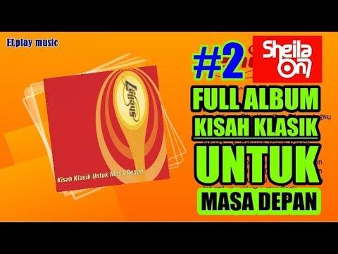 Sheila On 7 - FULL ALBUM Sebuah Kisah Klasik Untuk Masa Depan (2000)