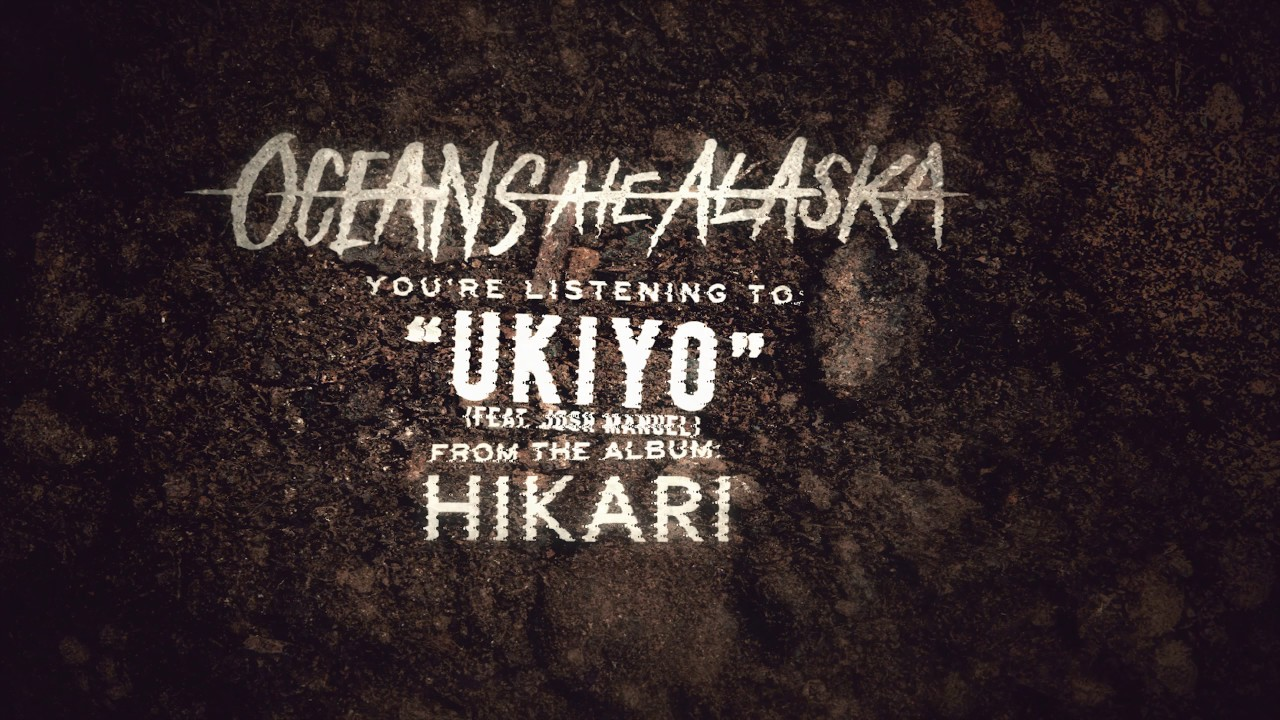 Oceans Ate Alaska Ukiyo Lyrics Genius Lyrics