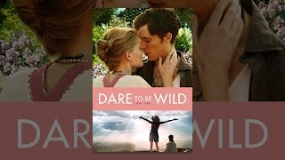 Dare to Be Wild