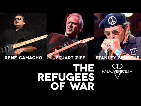 Radio Venice presents ... The Refugees of WAR