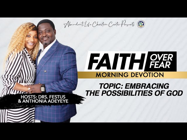 Embracing The Possibilities of God   Drs. Festus & Anthonia Adeyeye   ALCC Winners House