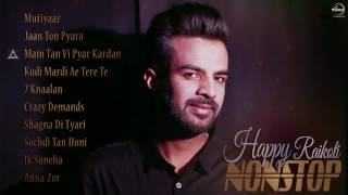 Audio Jukebox | Happy Raikoti Nonstop | Songs Collection | Speed Punjabi