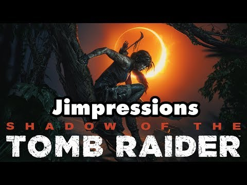 Shadow Of The Tomb Raider - A Shadow Of Its Former Self (Jimpressions)