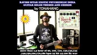Ravish Sitar Electroharmonix Exotic Psychedelic India Guitar Solos Themes and Chords by Tonahang sam