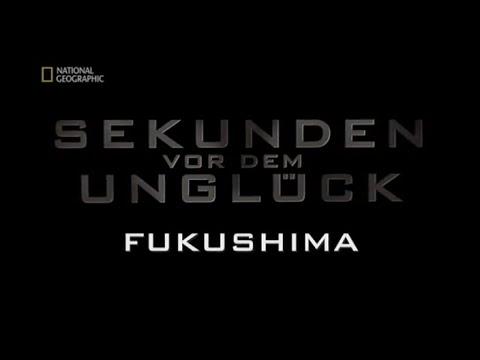 52 - Sekunden vor dem Unglück - Fukushima
