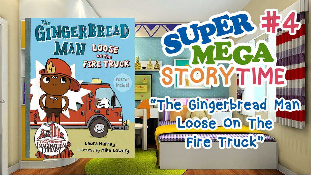 The Gingerbread Man LOOSE ON THE FIRE TRUCK | by Laura ...