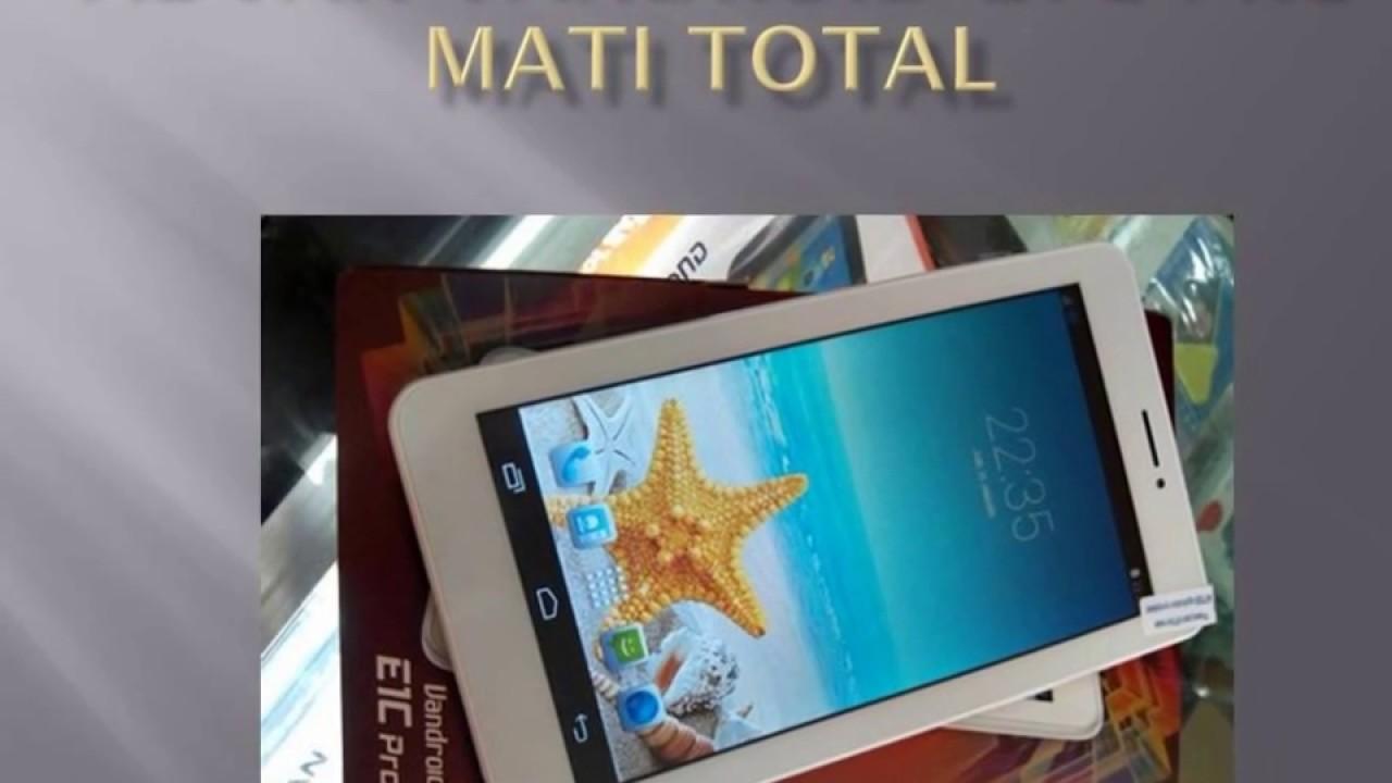 Cara Mengatasi Tablet Advan Vandroid E1c Pro Mati Total Youtube