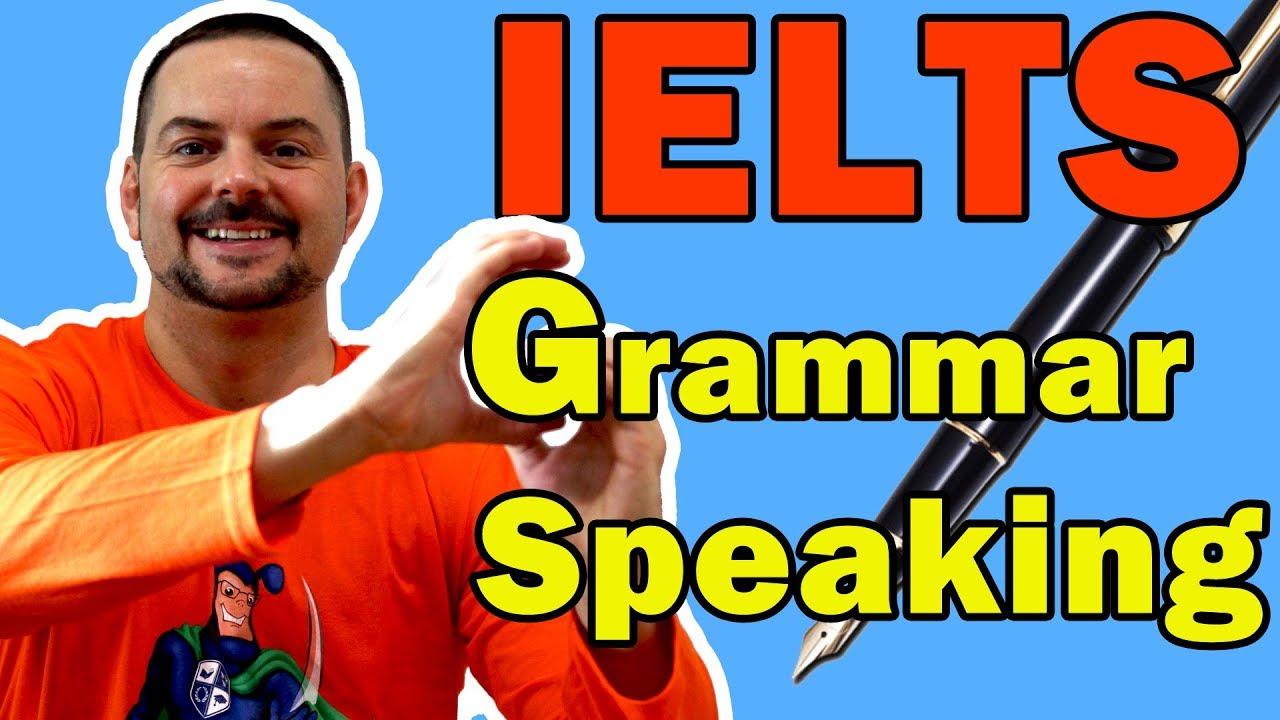 IELTS Speaking Interview Grammar Tips for Band 9