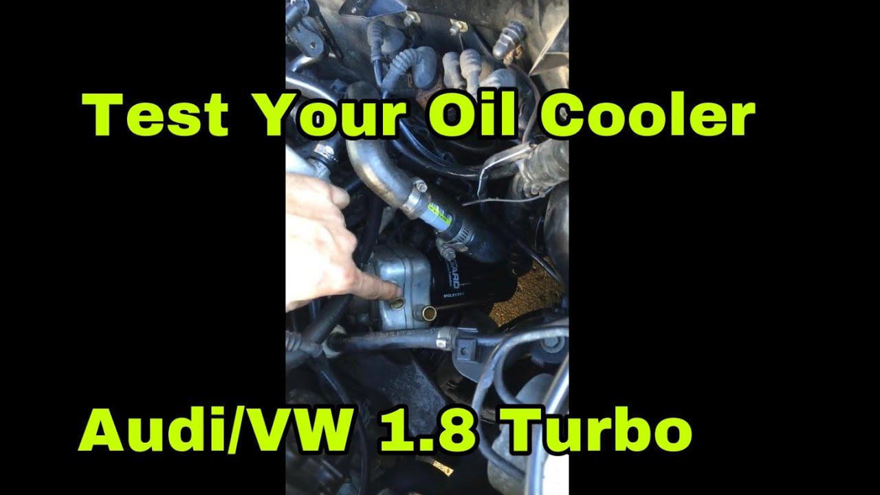 DYI How to test oil cooler VW Audi 1 8T Passat, Jetta, A4