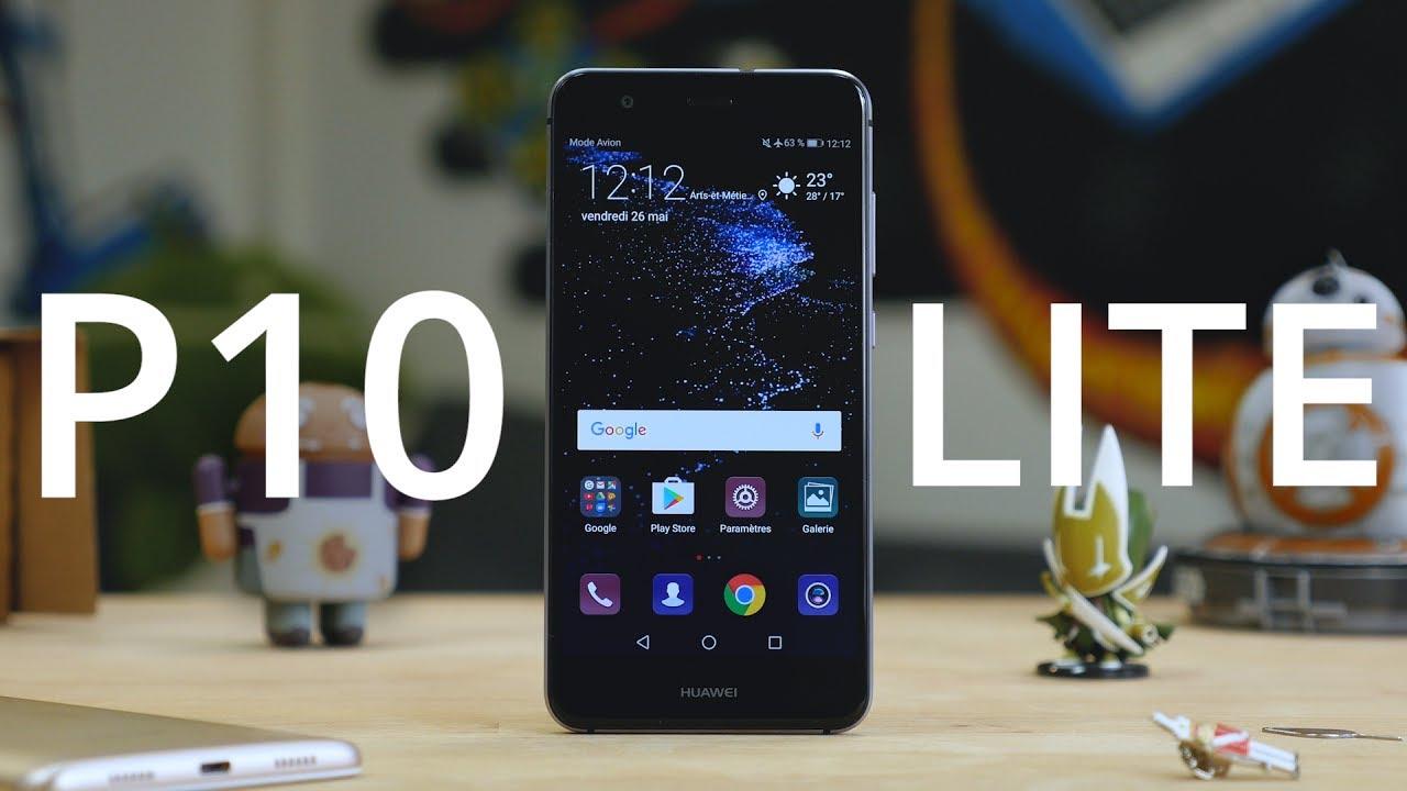 Test Du Huawei P10 Lite Le Bon Smartphone De Trop Youtube