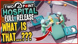 What the Doc found during Open Heart Surgery!!! - Two Point Hospital Gameplay #9 (Full Release)