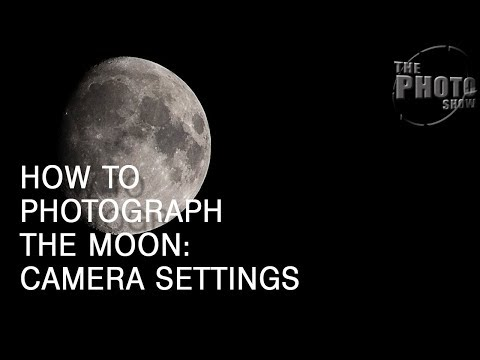 How To Photograph The Moon: Camera Settings