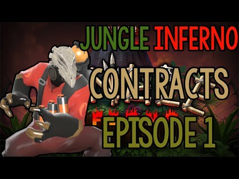 [TF2] I'M SO BAD! | Jungle Inferno Contracts Episode 1