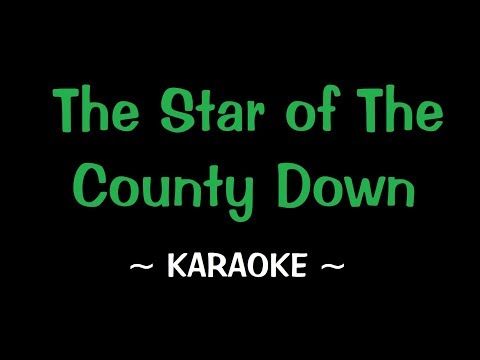 Star of the County Down - Karaoke