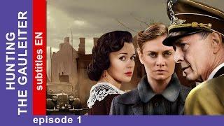 Hunting the Gauleiter - Episode 1. Russian TV Series. StarMedia. Military Drama. English Subtitles