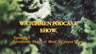 Episode 5: Peace of Mind (Devotional)