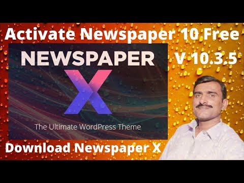 How To Activate Newspaper 10 Theme For Free  Newspaper X Theme Free Download