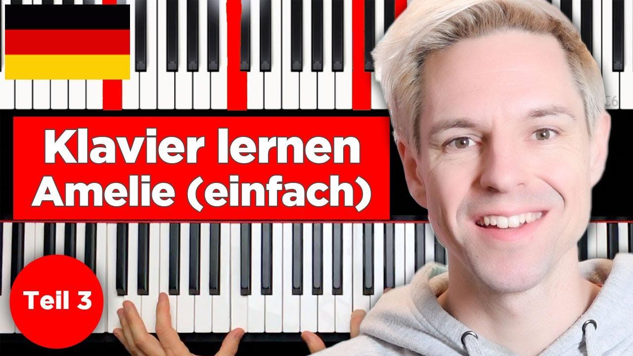 Amelie Soundtrack - Klavier lernen - Teil 3