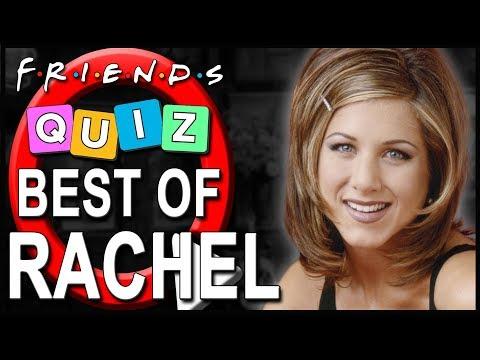 Best of Rachel Green   How well do you know her?   Friends Quiz