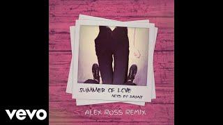 NOTD Summer Of Love Alex Ross Remix Ft Dagny