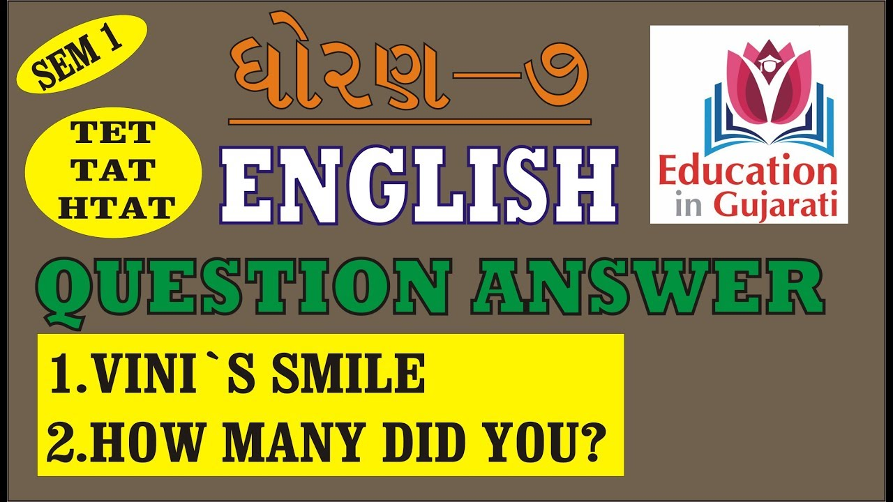 STD 7 SEM 1 ENGLISH QUESTIONs AND ANSWERs PART 1