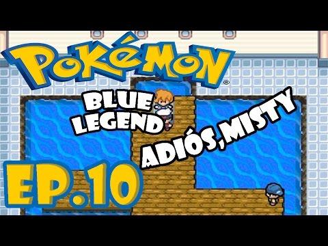 Pokémon Blue Legend (Hack) | Ep.10 Adios Misty | Anto7G