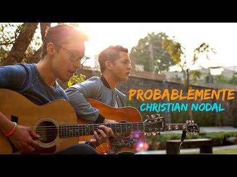 Christian Nodal - Probablemente (Johan Sotelo & Chucho Rivas)