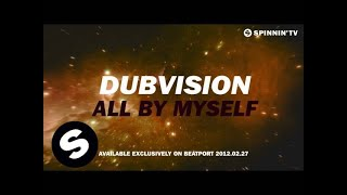 DubVision - All By Myself [Teaser]