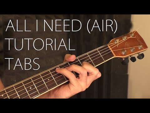 All I need - air - acoustic guitar tutorial with chords and tabs (see description)