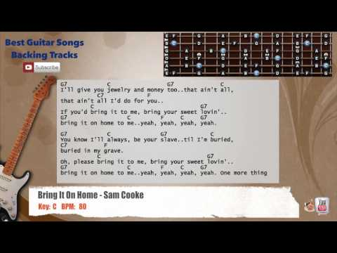 Bring It On Home - Sam Cooke Guitar Backing Track with scale, chords and lyrics