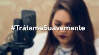Trátame Suavemente - Cover By Susan Prieto (Abzurdah, La Película)