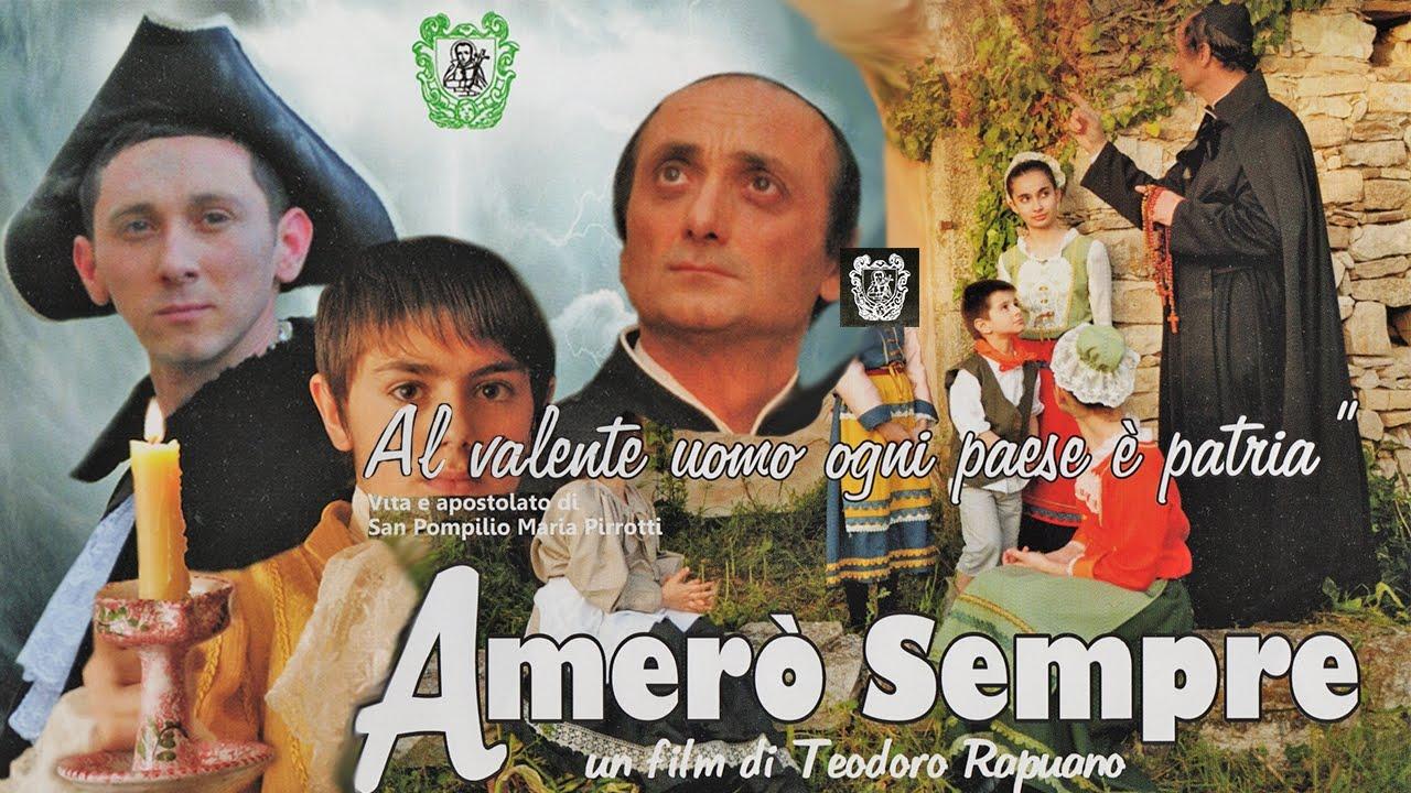 Film Intero Amero Sempre San Pompilio Film Completo In Italiano Full Hd Youtube