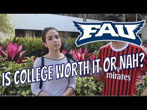 Is College Worth It? FAU