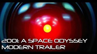 2001: A Space Odyssey Modern Trailer (2014 RE-CUT)