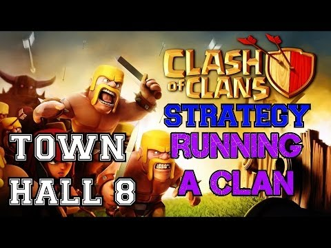 Clash Of Clans: Tips On Running A Successful Clan | Here's How We Run Ours